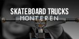skateboard trucks monteren